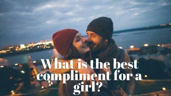 best compliment for a girl